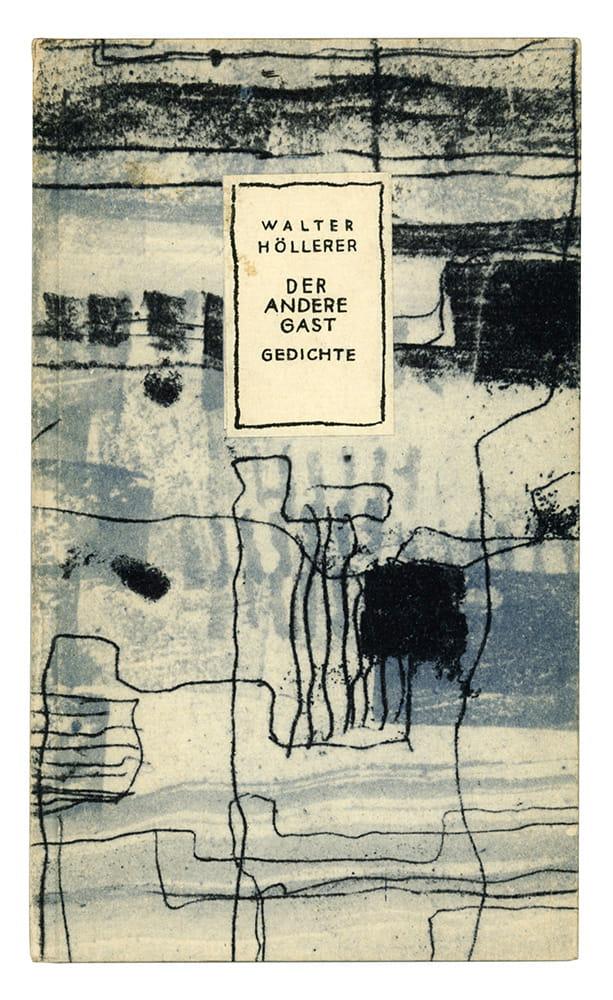 Walter Höllerer: Der andere Gast, 1952