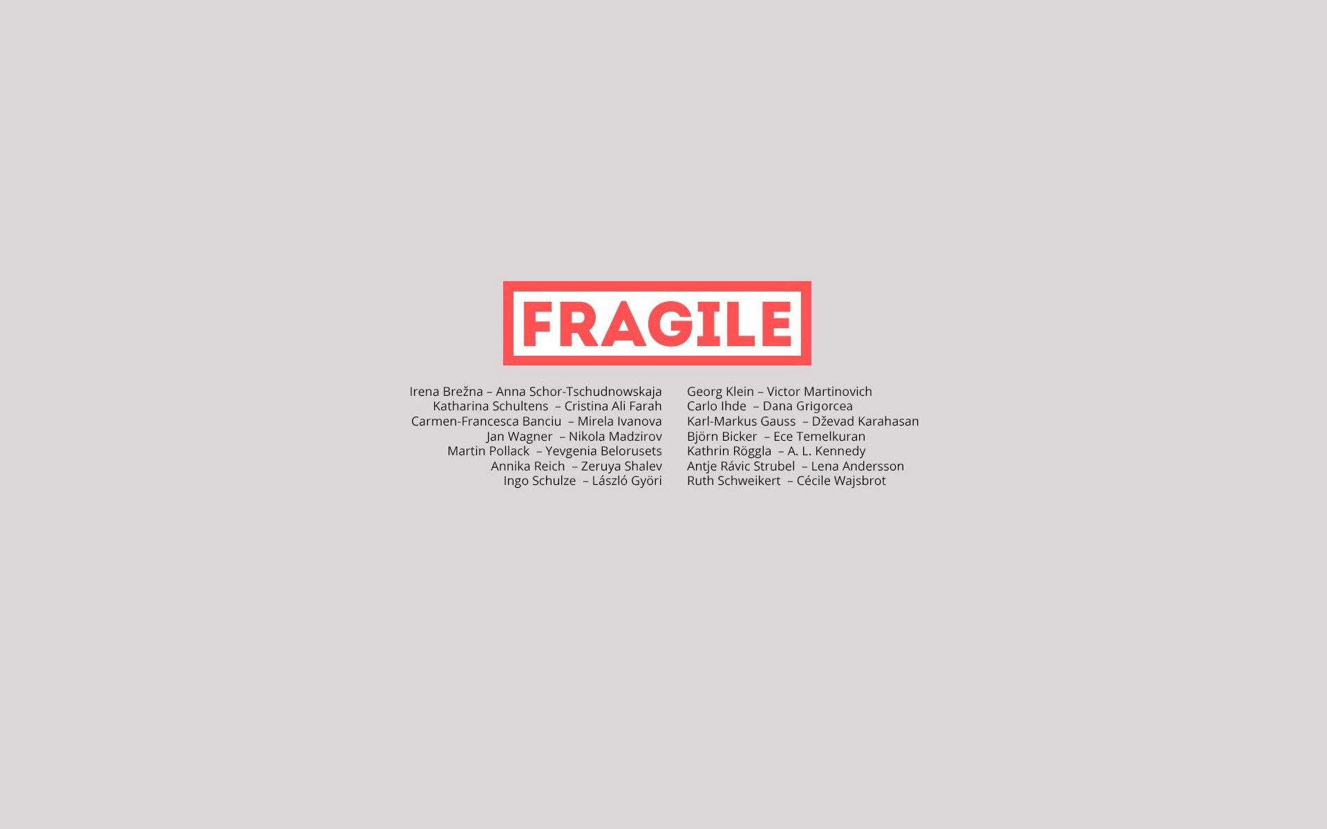 Fragile. Europäische Korrespondenzen