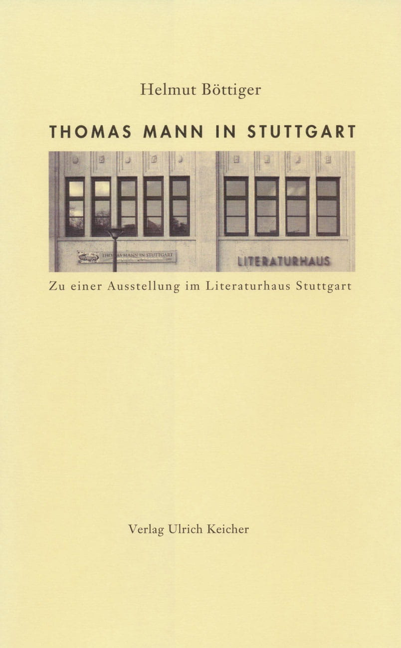 Thomas Mann in Stuttgart