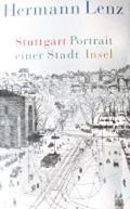 Peter Hamm: Stuttgart - Portrait einer Stadt <br/>(c) Heiner Wittmann