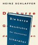 Heinz Schlaffer: Die kurze Geschichte der deutschen Literatur <br/>(c) Heiner Wittmann